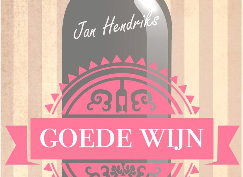 Goede wijn Jan Hendriks praktijk